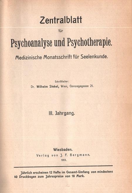 Zentralblatt für Psychoanalyse - III. Jahrgang 1913