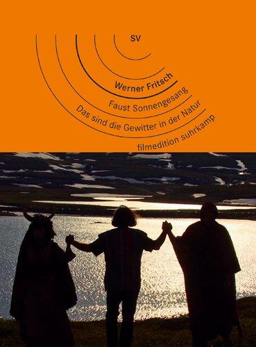 Faust Sonnengesang (2011) / Das sind die Gewitter in der Natur (1988)