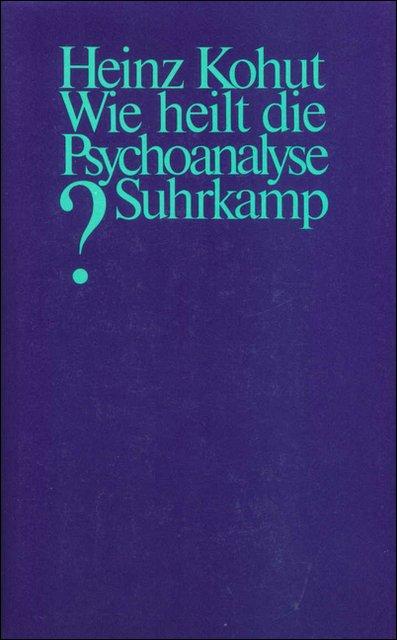 Wie heilt die Psychoanalyse?