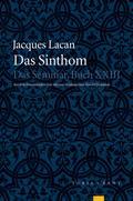 Das Sinthom. »Le Séminaire. Das Seminar XXIII