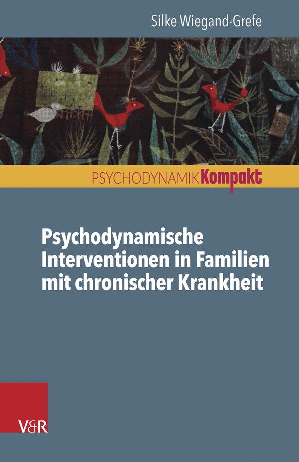 Psychodynamische Interventionen in Familien mit chronischer Krankheit