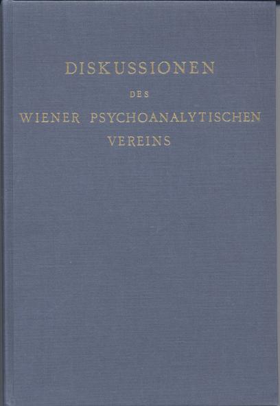 Diskussionen des Wiener psychoanalytischen Vereins