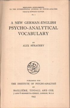 A New German-English Psycho-Analytical Vocabulary