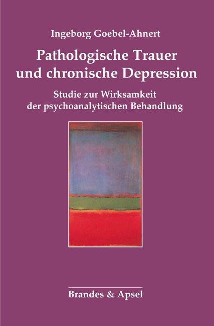Pathologische Trauer und chronische Depression