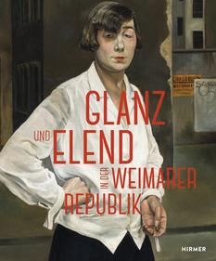 Glanz und Elend in der Weimarer Republik