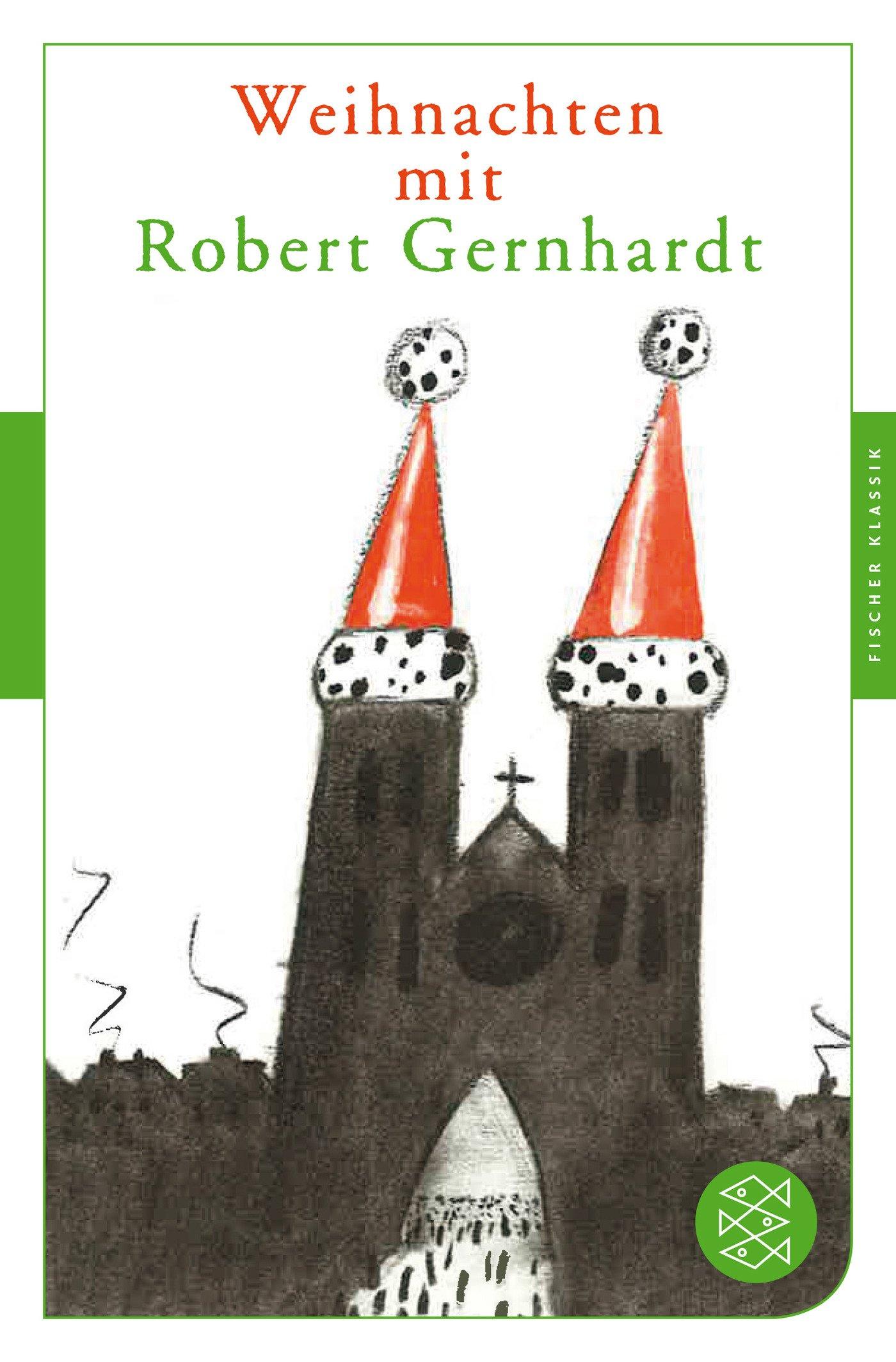 Weihnachten mit Robert Gernhardt