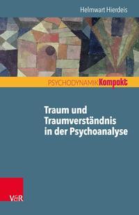 Traum und Traumverständnis in der Psychoanalyse