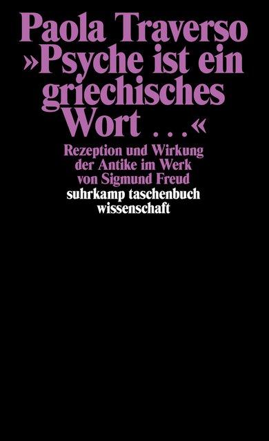 »Psyche ist ein griechisches Wort ...«