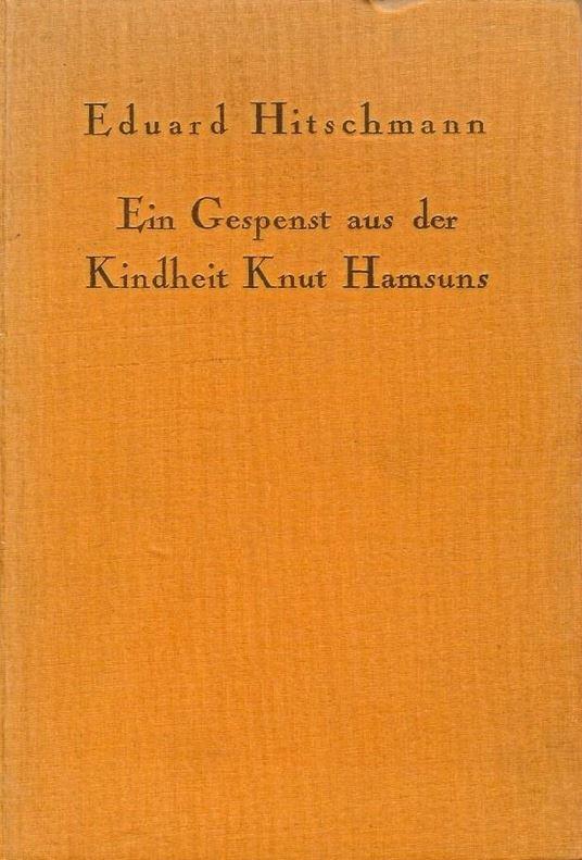 Ein Gespenst aus der Kindheit Knut Hamsuns