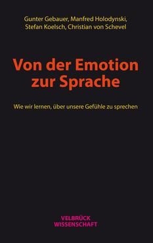 Von der Emotion zur Sprache