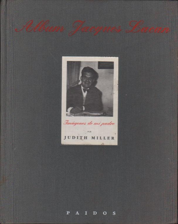Album Jacques Lacan: Visages de mon père