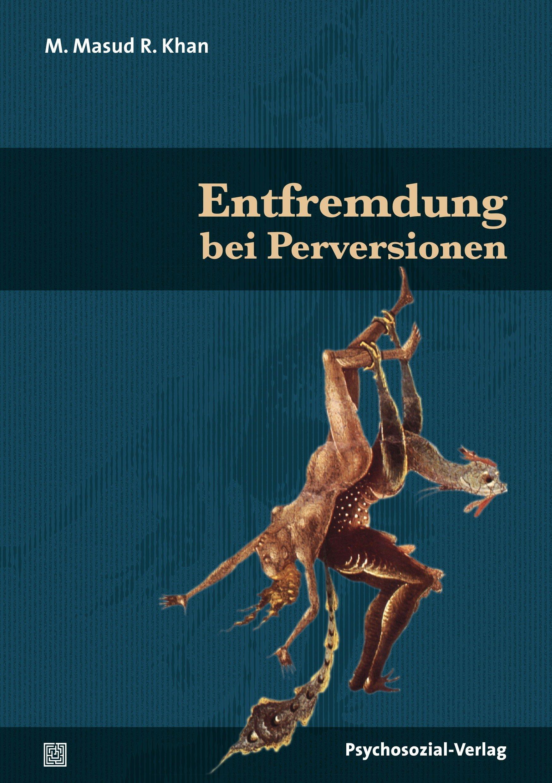 Entfremdung bei Perversionen