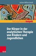 Der Körper in der analytischen Therapie von Kindern und Jugendlichen