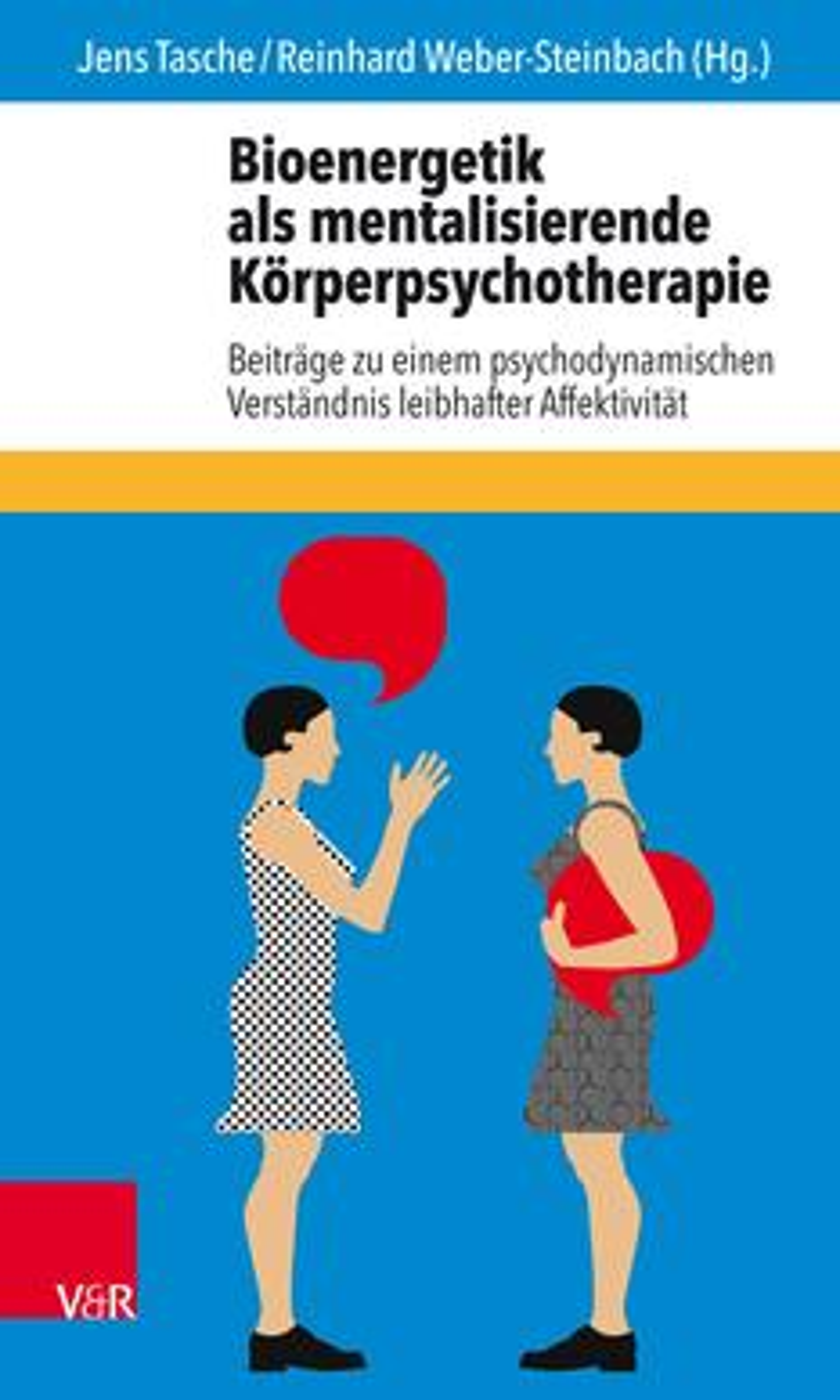 Bioenergetik als mentalisierende Körperpsychotherapie