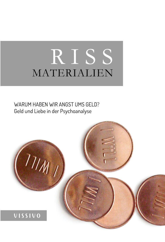RISS Materialien 2: Sonderausgabe RISS. Zeitschrift für Psychoanalyse