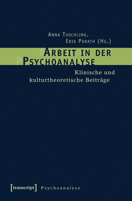 Arbeit in der Psychoanalyse