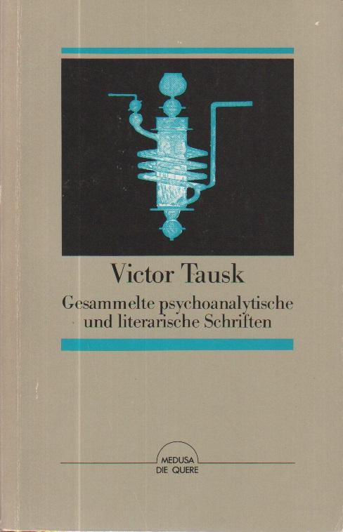 Gesammelte psychoanalytische und literarische Schriften