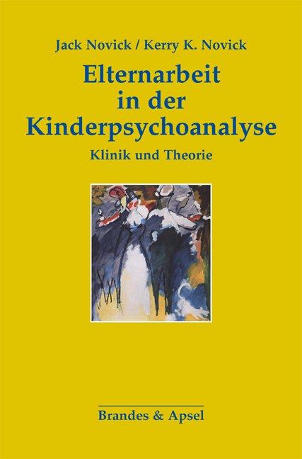 Elternarbeit in der Kinderpsychoanalyse