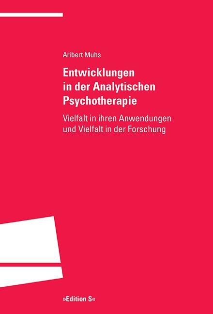 Entwicklungen in der Analytischen Psychotherapie