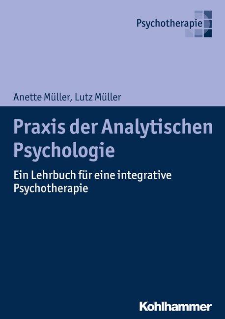 Praxis der Analytischen Psychologie