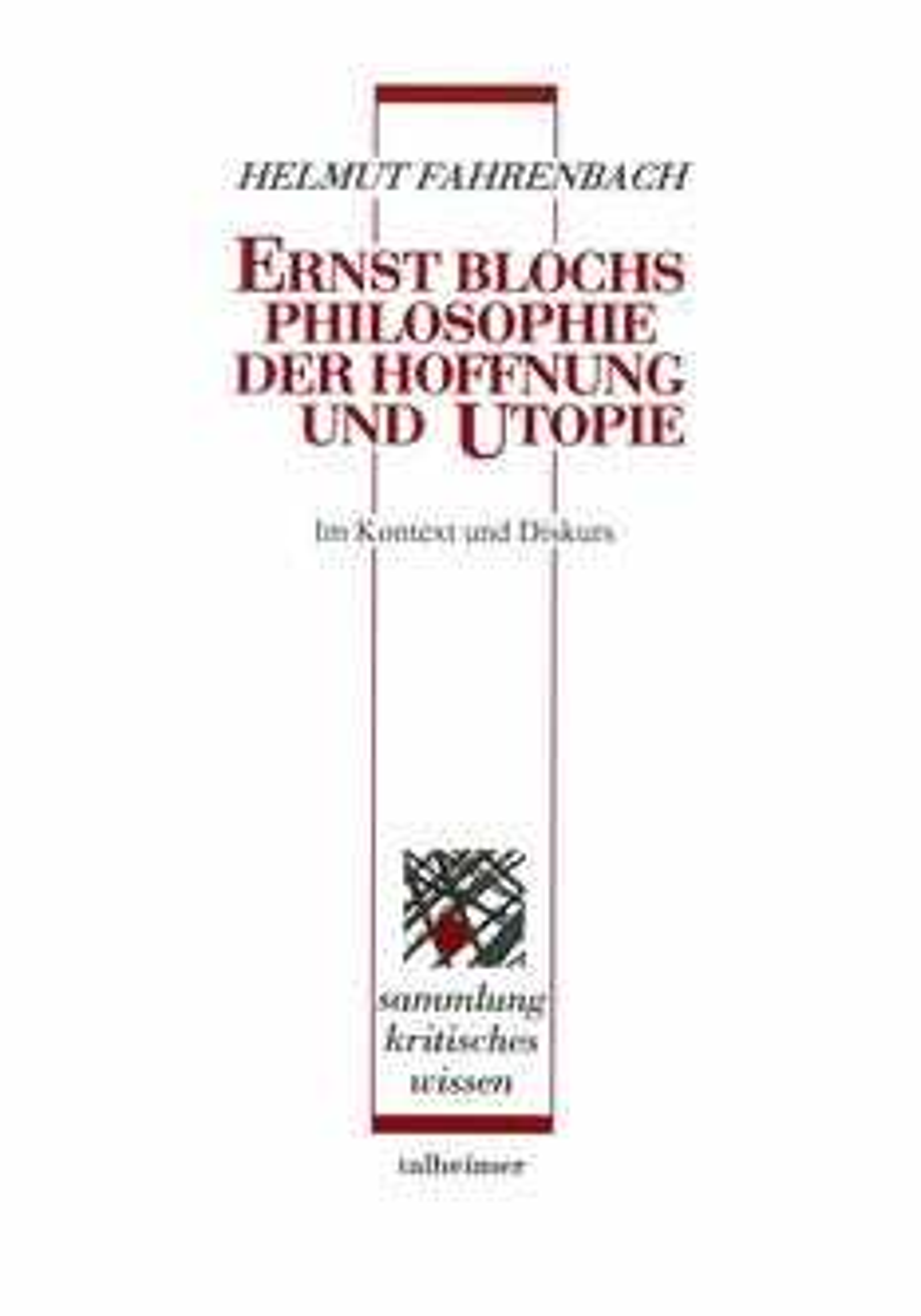 Ernst Blochs Philosophie der Hoffnung und Utopie ‒ im Kontext und Diskurs