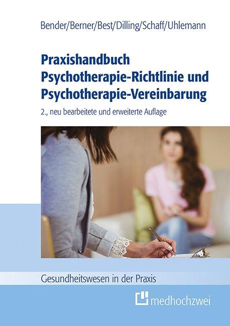 Praxishandbuch Psychotherapie-Richtlinie und Psychotherapie-Vereinbarung