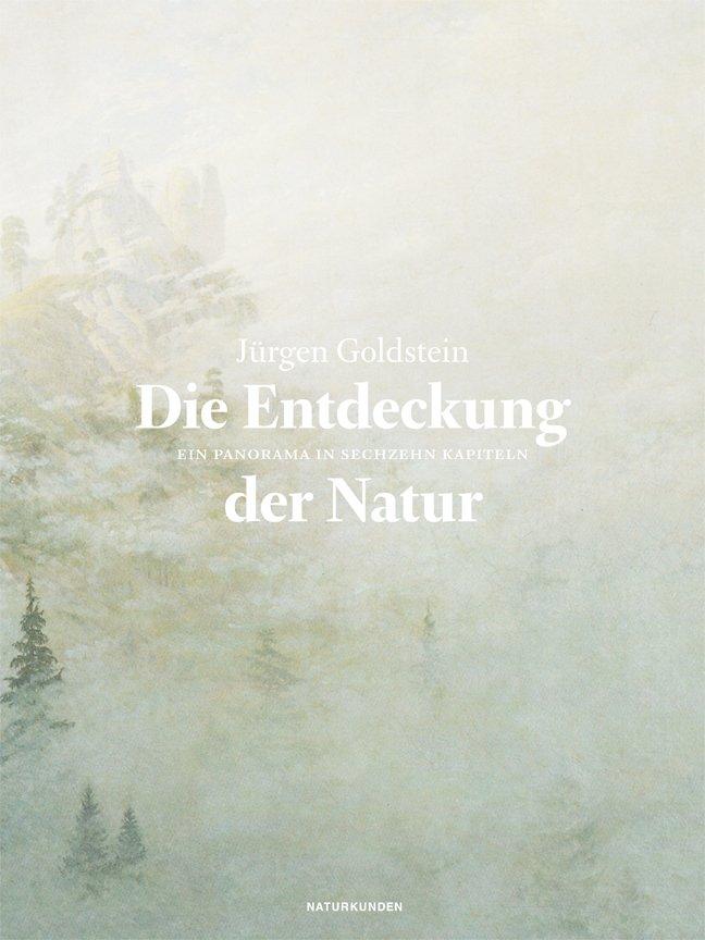 Die Entdeckung der Natur