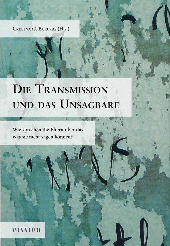 Die Transmission und das Unsagbare