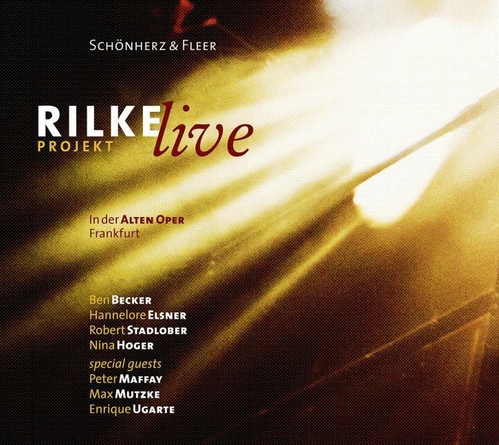 Rilke Projekt – Live