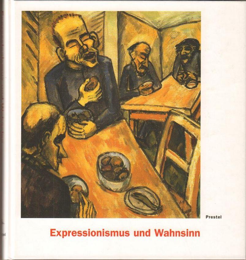 Expressionismus und Wahnsinn