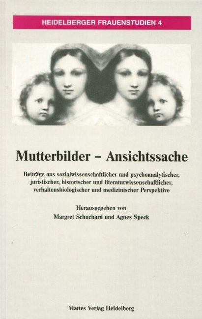 Mutterbilder - Ansichtssache