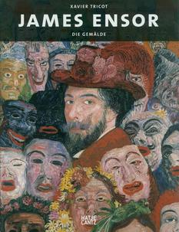 James Ensor – Die Gemälde