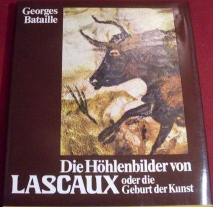 Die Höhlenbilder von Lascaux oder die Geburt der Kunst