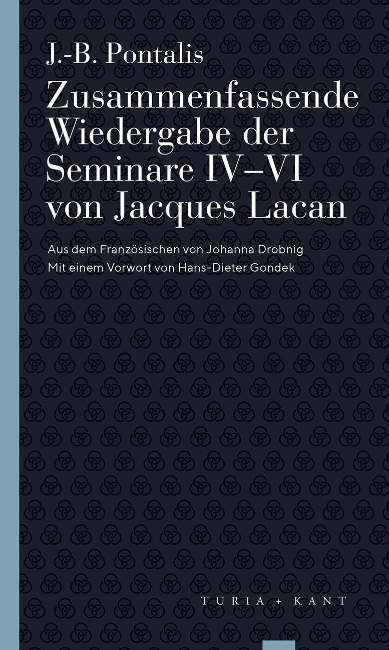 Zusammenfassende Wiedergabe der Seminare IV–VI von Jacques Lacan