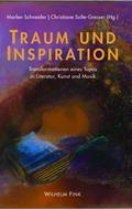 Traum und Inspiration