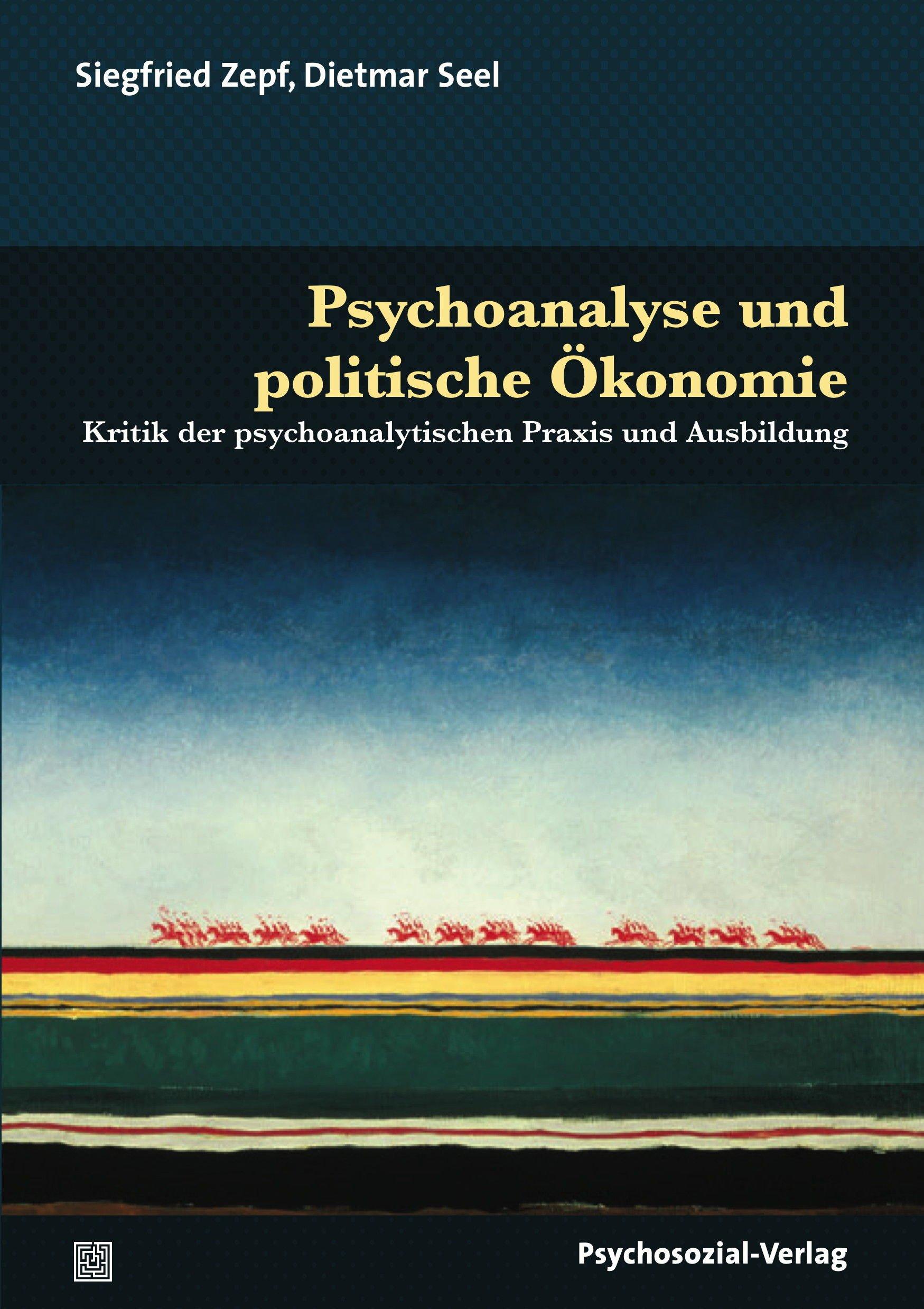 Psychoanalyse und politische Ökonomie