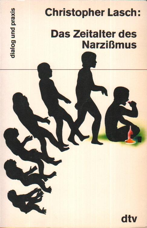 Das Zeitalter des Narzißmus