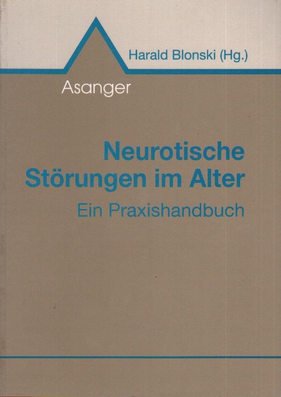 Neurotische Störungen im Alter: