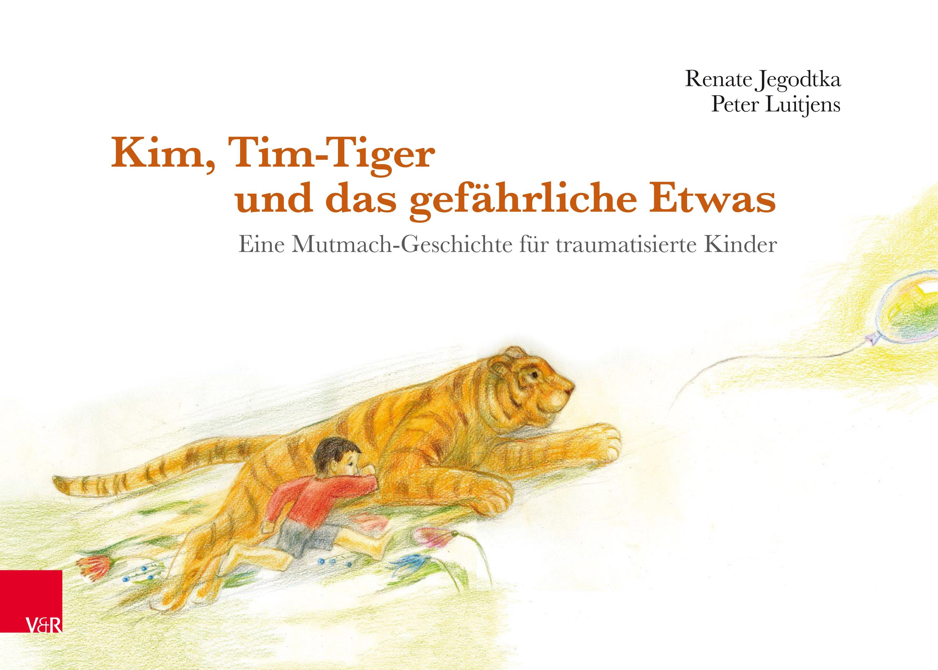 Kim, Tim-Tiger und das gefährliche Etwas