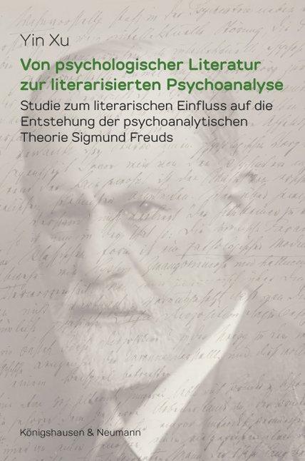 Von psychologischer Literatur zur literarisierten Psychoanalyse