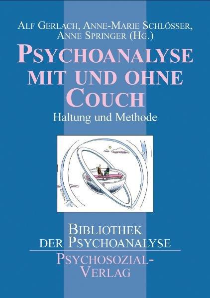 Psychoanalyse mit und ohne Couch