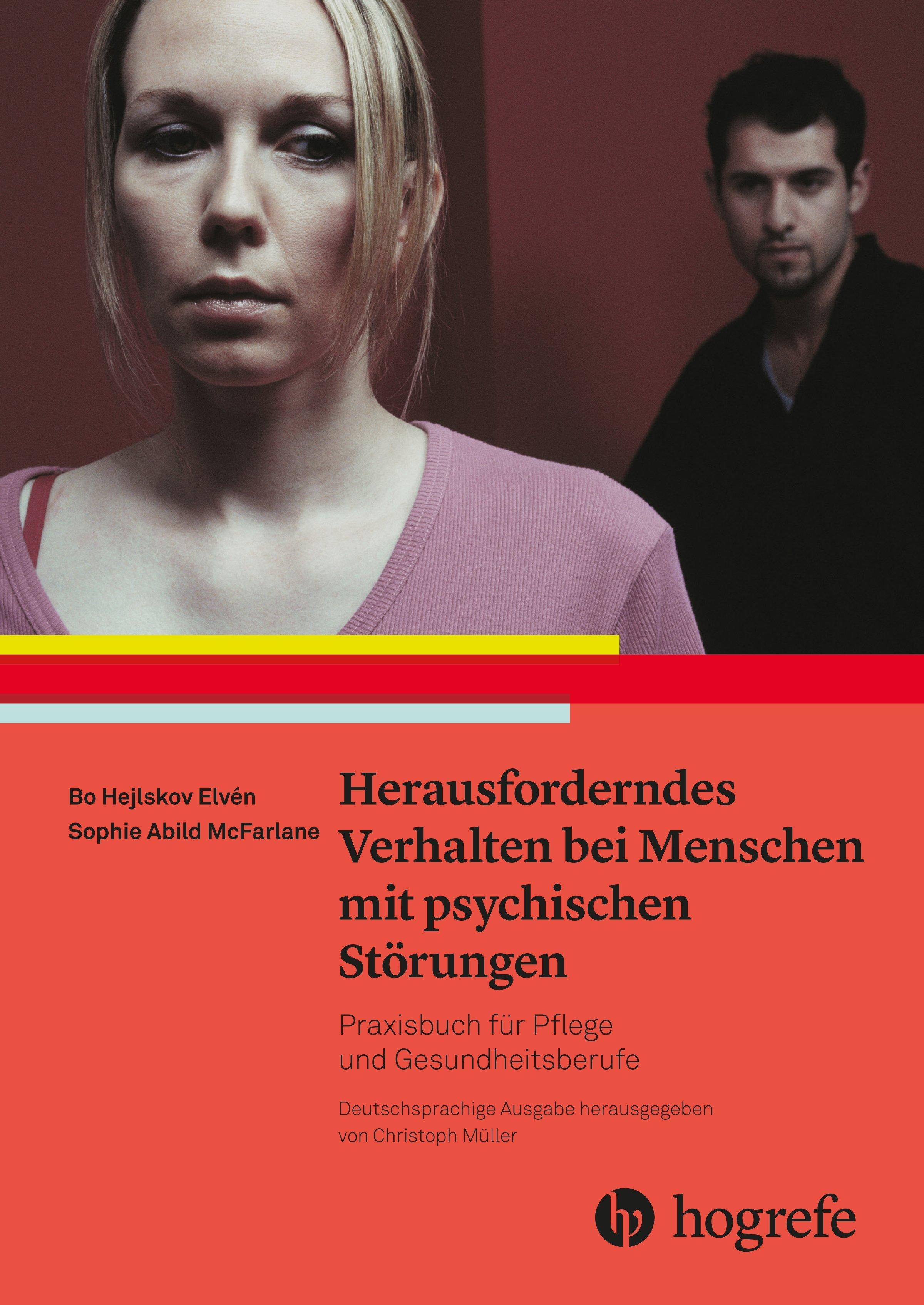 Herausforderndes Verhalten bei Menschen mit psychischen Störungen