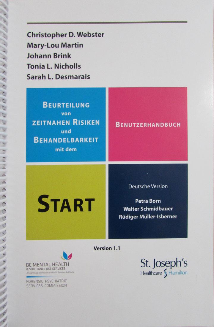 Beurteilung von zeitnahen Risiken und Behandelbarkeit mit dem START