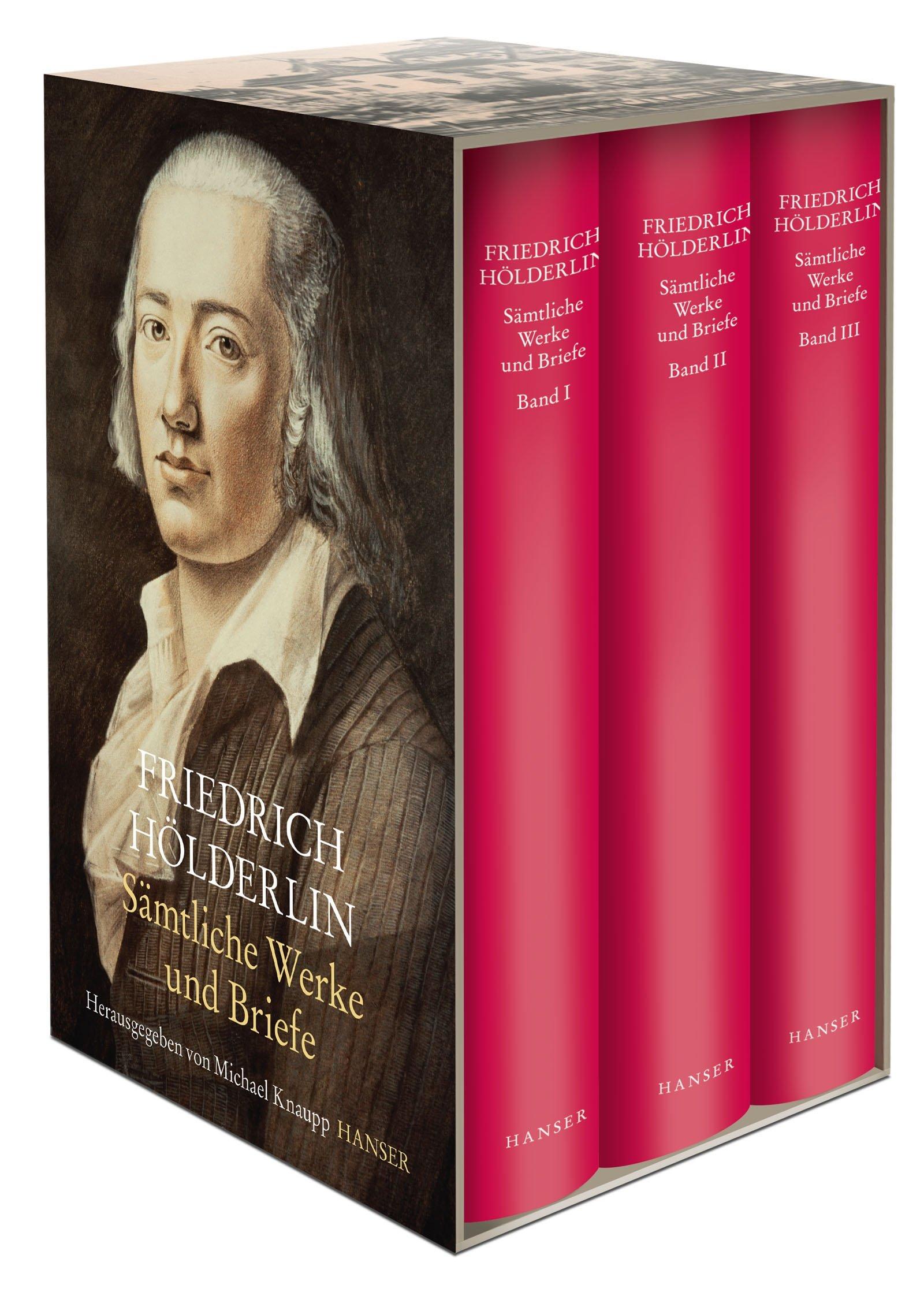 Sämtliche Werke und Briefe in drei Bänden