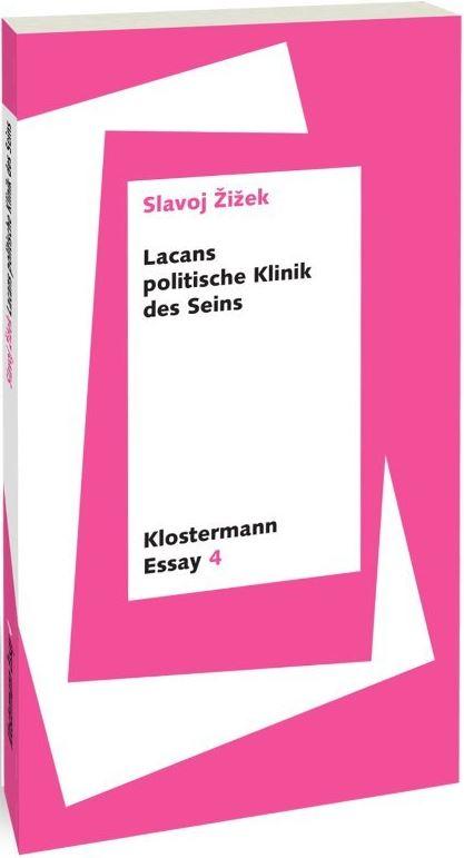 Lacans politische Klinik des Seins