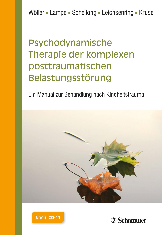 Psychodynamische Therapie der Komplexen Posttraumatischen Belastungsstörung