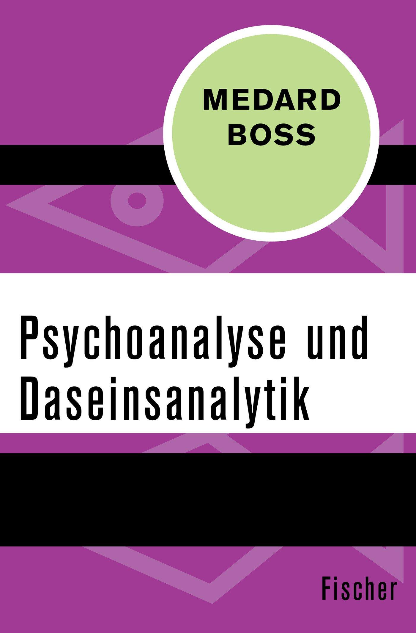 Psychoanalyse und Daseinsanalytik