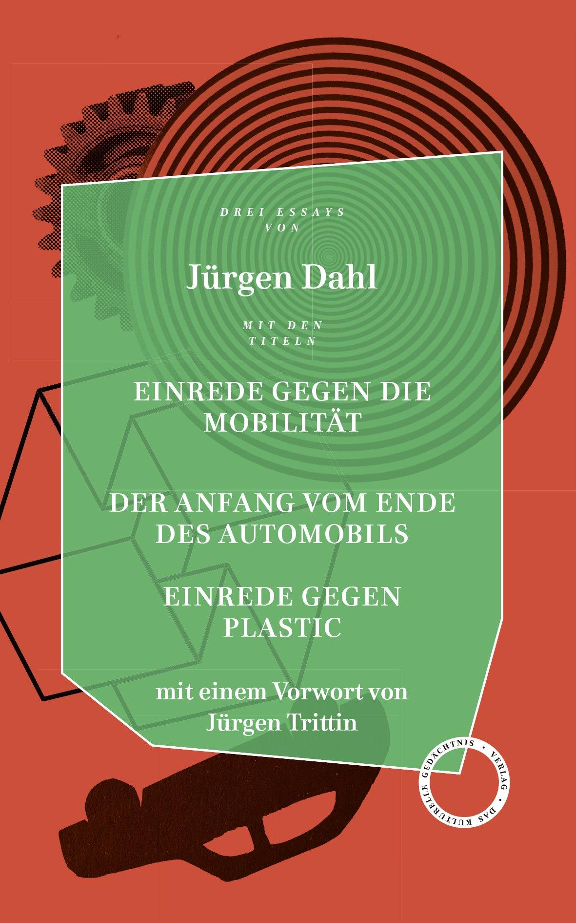 EINREDE gegen die Mobilität -  Der ANFANG vom ENDE des Automobils - EINREDE gegen Plastic