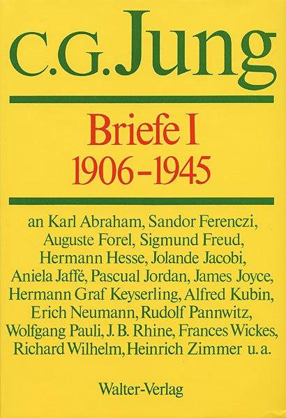 Briefe I: 1906-1945