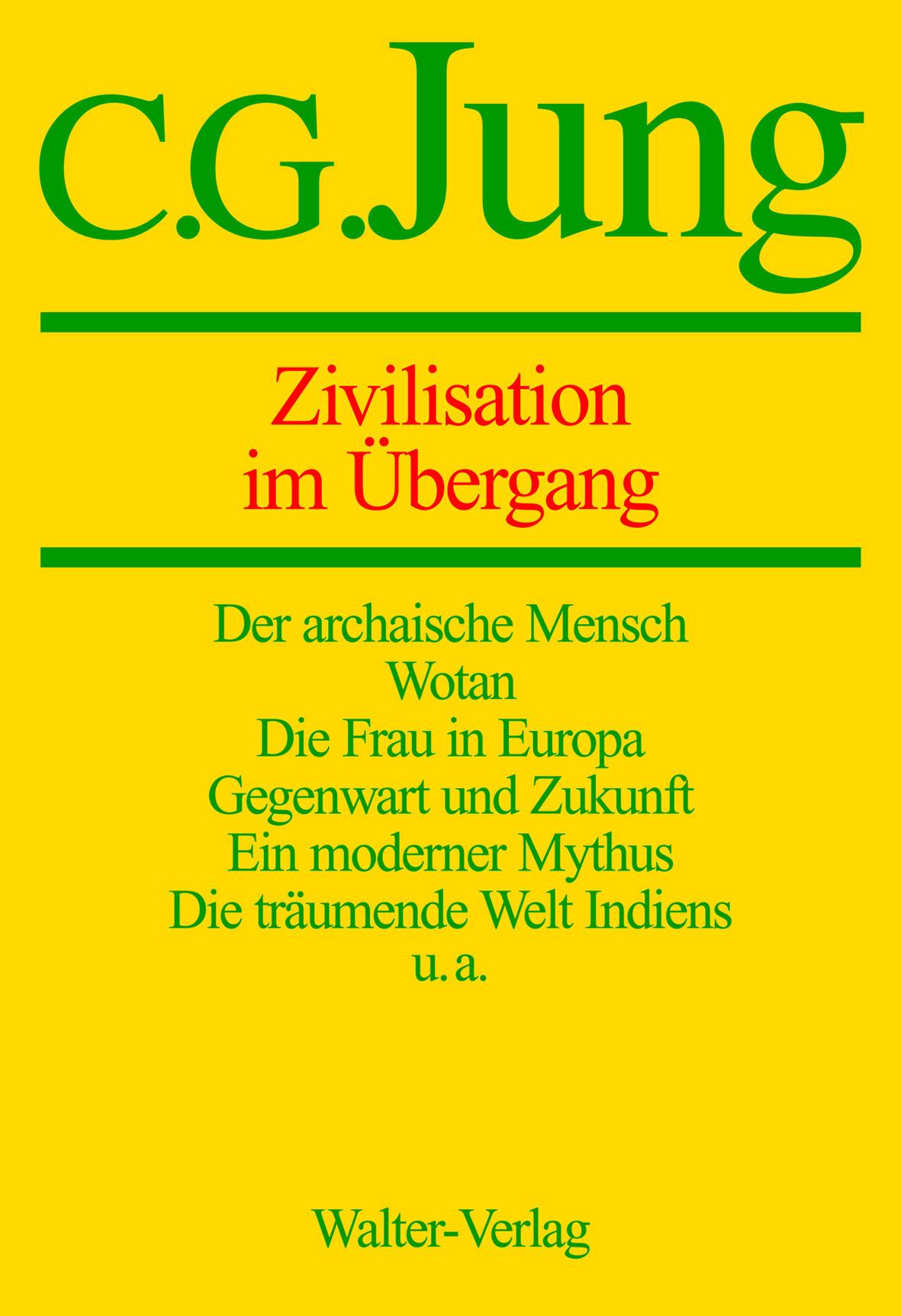 Band 10: Zivilisation im Übergang